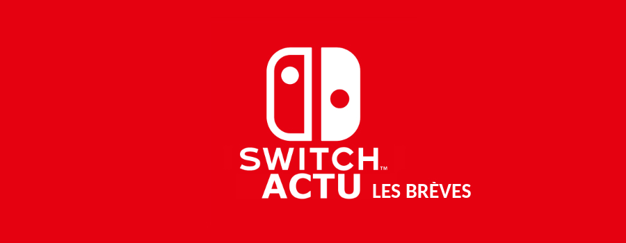 Breves switch actu